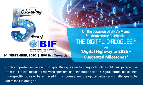 The Digital Dialogues series on Digital Highway to 2025 – Suggested Milestones - 9th September, 2020